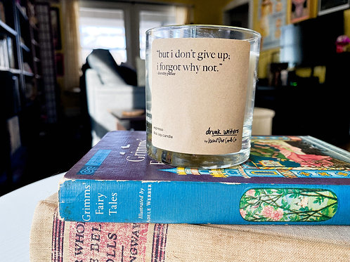 But I Don't Give Up - drunk writers collection