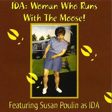 Ida: Woman Who Runs with the Moose