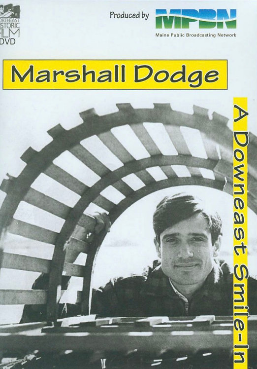 Marshall Dodge: A Downeast Smile-In