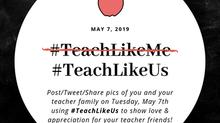 #TeachLikeUs Day 2019