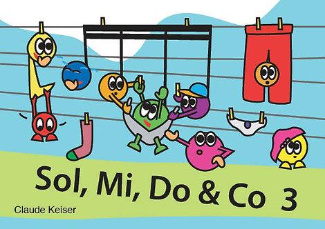 Sol, Mi, Do & Co 3
