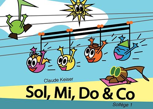 Sol, Mi, Do & Co 1