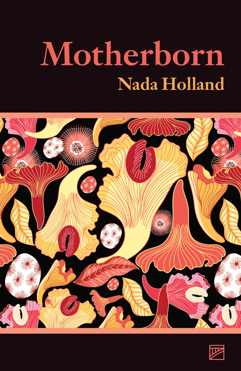 Motherborn – Nada Holland (Lendal Press)