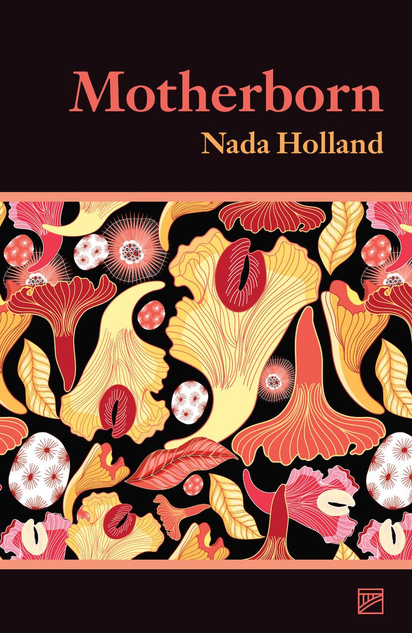 Motherborn – Nada Holland (Lendal Press)