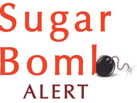 Secret Sugar Bombs