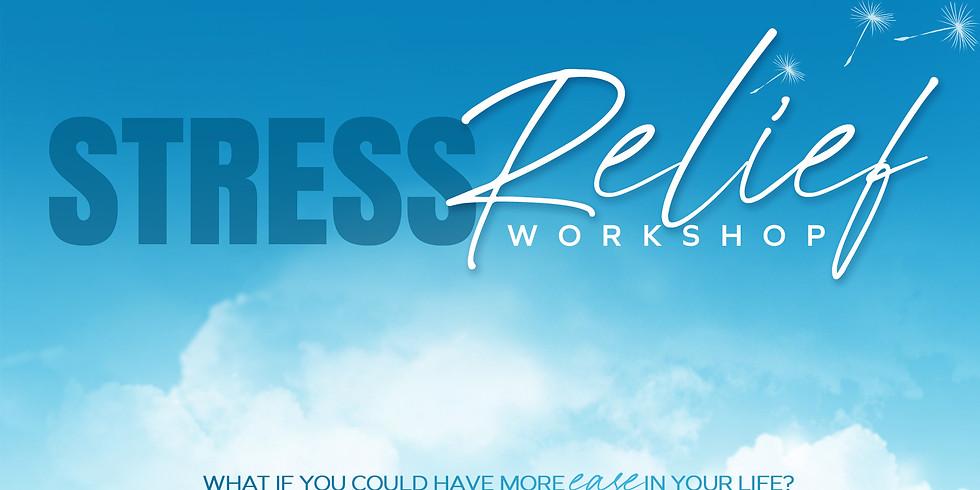 Stress Relief Workshop