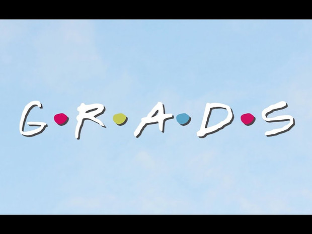 G.R.A.D.S - A Parody Song