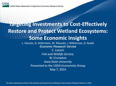 Targeting Investments to Cost-Effectively Restore and Protect Wetland Ecosystems: Some Economic Insi