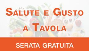 Serata di presentazione percorso SALUTE E GUSTO A TAVOLA - 10 OTTOBRE 2017 alle ore 19:00