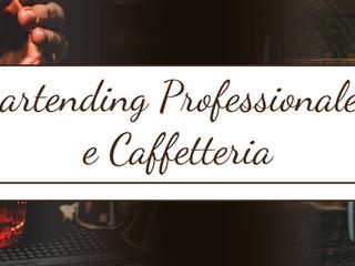 """29 Gennaio 2018, ore 20:30 -  Presentazione del corso di """"Bartending Professionale e Caffetteri"""