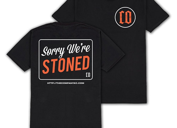 """Sorry We're Stoned"" Shirt"
