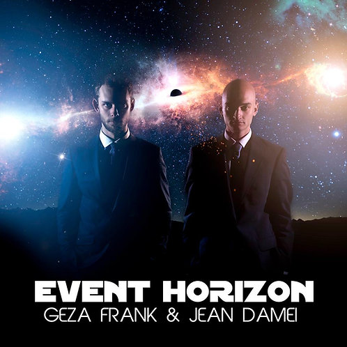 EVENT HORIZON - Géza Frank & Jean Damei