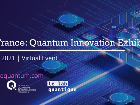 UK and France Quantum Innovation Exhibition