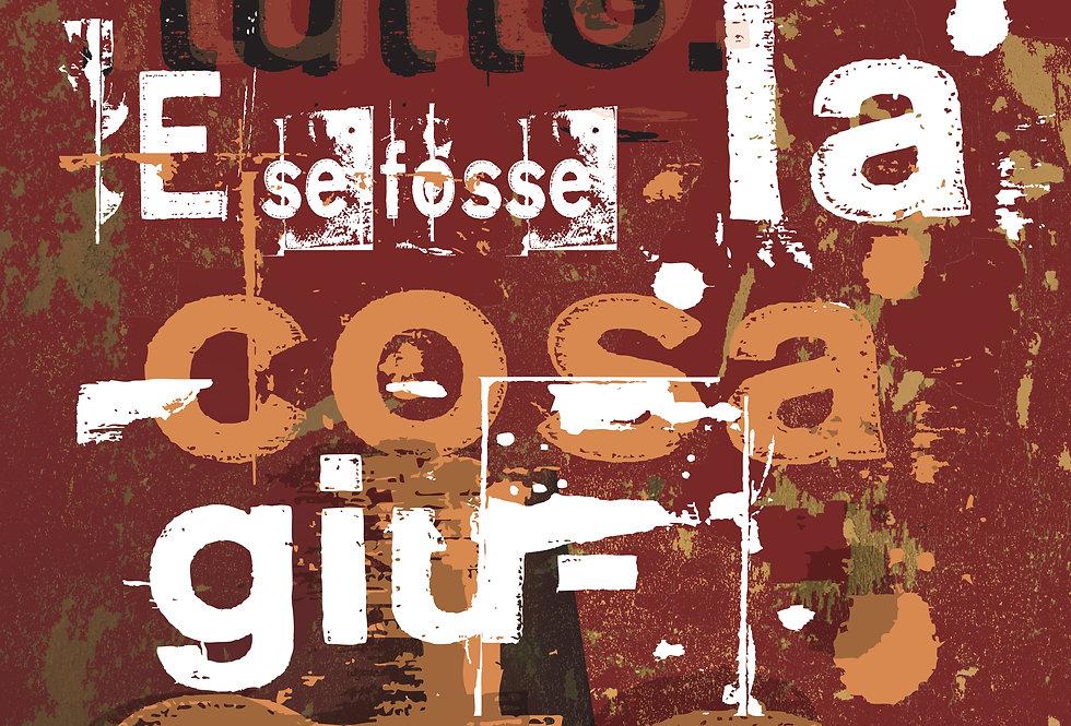 IL GIUSTO SBAGLIO - Opera digitale