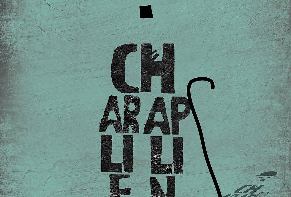 CHARLIE CHAPLIN. PROBLEMA LORO - Opera digitale