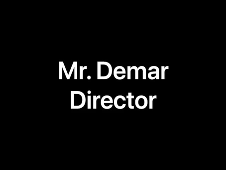 A Message from Mr. Demar