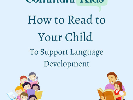 How to Read To Your Child to Support Language Development
