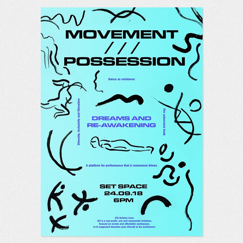 MOVEMENT /// POSSESSION #01