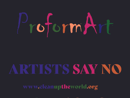 Artists ProFormArt say no to plastic !