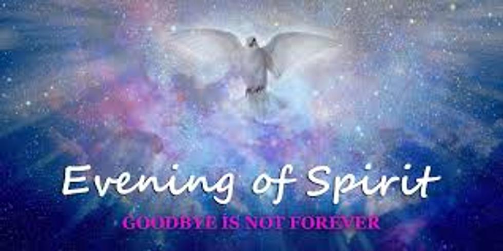 Evening with Spirit