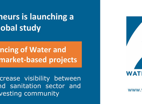 Waterpreneurs is launching a global study on the financing of water and sanitation projects