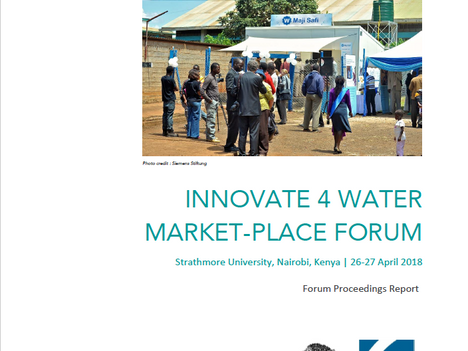 Innovate 4 Water marketplace forum in Nairobi: Download the forum proceedings report