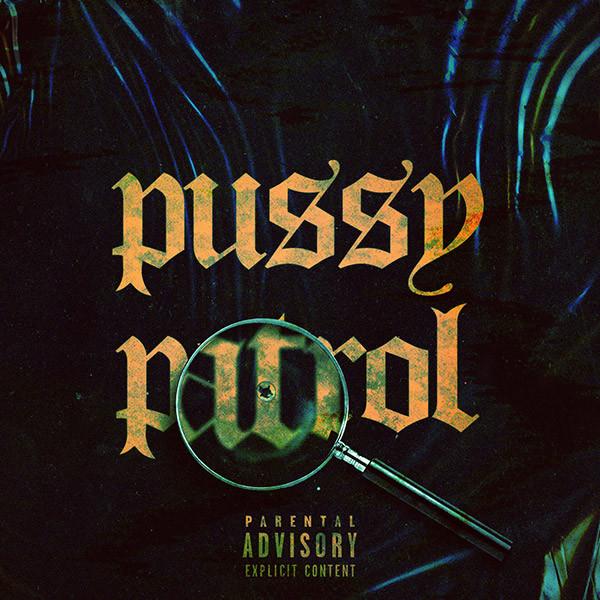 Pussy Patrol Cover Art
