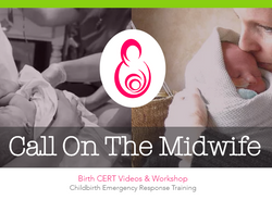 CALL ON THE MIDWIFE