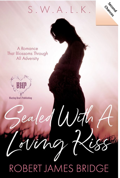 Sealed With A Loving Kiss by Robert James Bridge