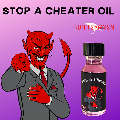 Stop a Cheater Oil