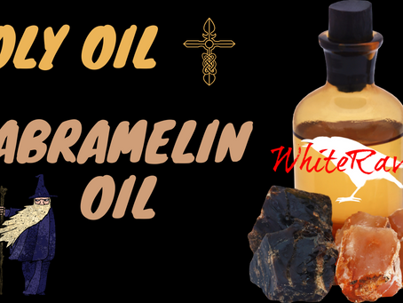 Holy Oil - Abramelin Oil