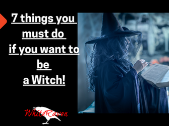 7 things you must do if you want to be a Witch