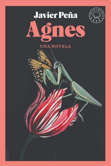 'Agnes', de Javier Peña (Blackie Books)