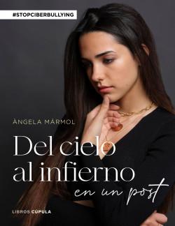 Del cielo al infierno en un post, de Ángela Mármol