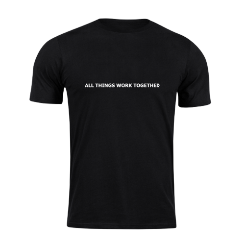 ALL THINGS WORK TOGETHER Black T-Shirt
