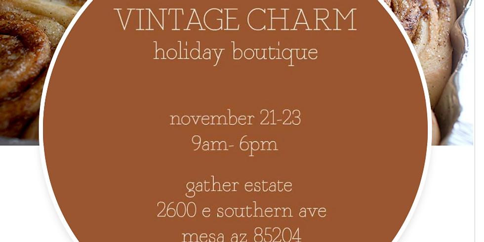 Nov 21-23 Vintage Charm Boutique Gilbert AZ