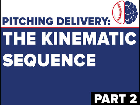 The Kinematic Sequence - Proximal to Distal (Part 2)