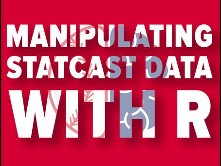 Statcast Data Manipulation in R