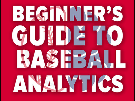 Getting Started In Baseball Analytics