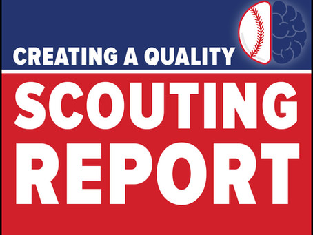 The Key Aspects of A Good Scouting Report