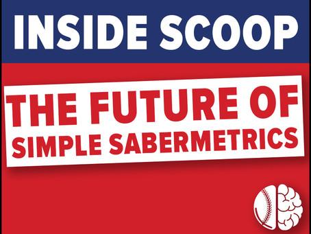 Inside Scoop: The Future of Simple Sabermetrics