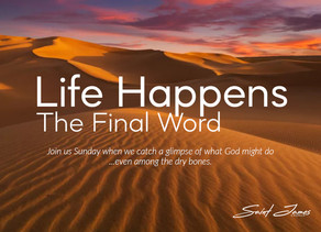 Life Happens: The Final Word