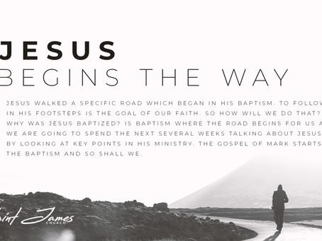 Jesus Begins the Way