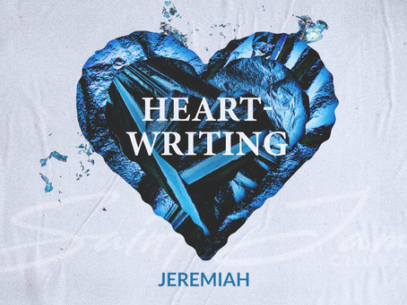 Jeremiah: Heart-Writing