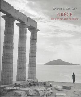 Grèce: les années d'innocence