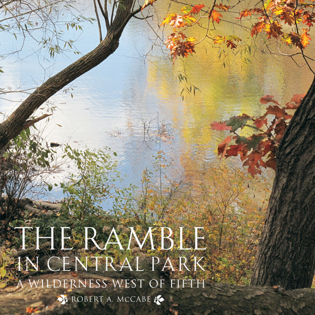 The Ramble in Central Park: A Wilderness