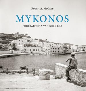 Mykonos: Portrait of a Vanished Era