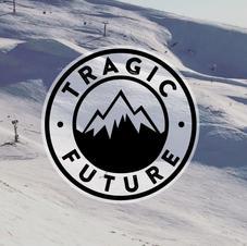 TRAGIC FUTURE
