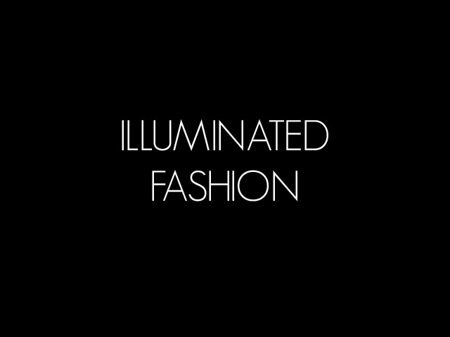 Illuminated Fashion