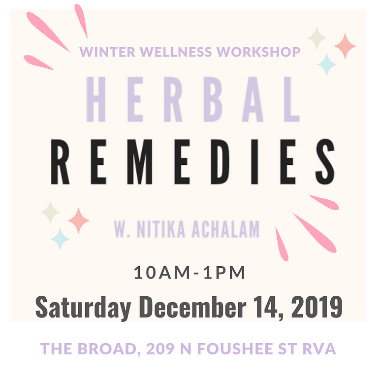 Winter Wellness Workshop: Herbs and Natural Remedies for the Coldest Season of the Year